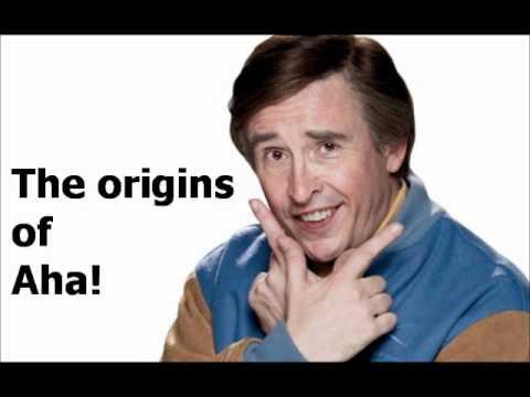 Alan Partridge - The origins of aha!