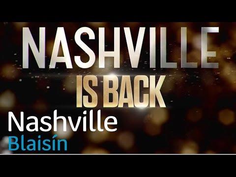 Nashville Season 5 |  Dé Máirt 21/02 10.30pm | TG4