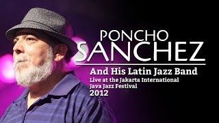 "Poncho Sanchez and His Latin Jazz Band ""Guaripumpe"" Live at Java Jazz Festival 2012"
