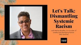 Let's Talk: How to Dismantle Systemic Racism Through Entrepreneurship