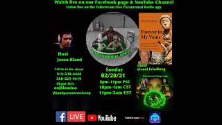 Paranormal Soup Ep 259 guest Lionel Friedberg