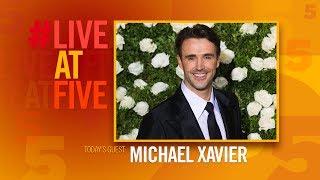 Broadway.com #LiveatFive with Michael Xavier of PRINCE OF BROADWAY