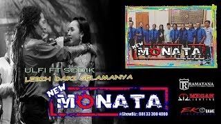 [5.86 MB] LEBIH DARI SELAMANYA - SODIK ft ULFI - NEW MONATA - RAMAYANA AUDIO