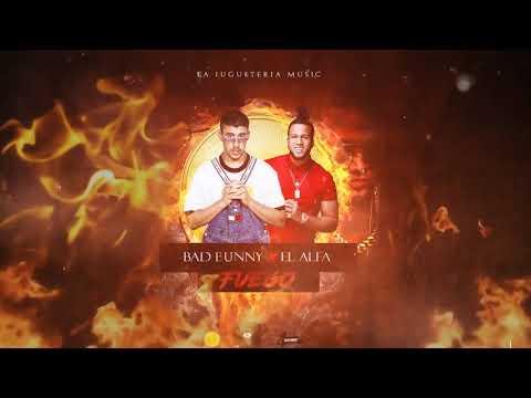 Fuego - Bad Bunny Ft El Alfa | X 100PRE Mp3