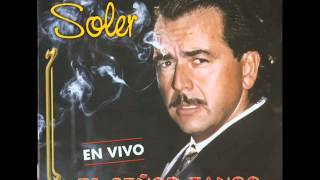 """Fernando Soler - 04. A Media Luz [El Señor Tango """"En Vivo"""" (1999)]"""