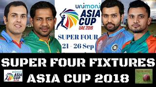 Asia Cup 2018 : Super four Schedule and Fixtures | India vs Pakistan on 23 September