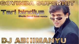 Teri bindiya Uda ke Le Gai meri nindiya Dj Abhimanyu varanasi-Dholki forever love remix songs