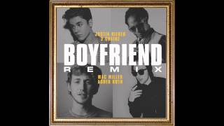 Justin Bieber - Boyfriend Ft. 2 Chainz, Mac Miller \u0026 Asher Roth *Remix*