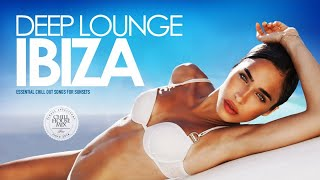 Deep Lounge Ibiza 2017 (Essential Chill Out Songs Mix for Sunsets) 2017 Video