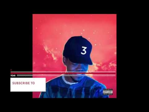 Chance The Rapper -Mixtape Ft Young Thug & Lil Yachty (Lyrics)