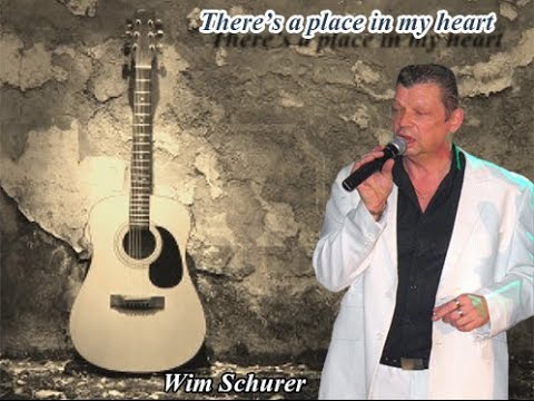 There's a place in my heart - Wim Schurer
