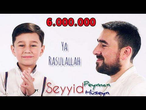 Seyyid Peyman ve oglu Seyyid Huseyn - Ya Resulallah - 2020 (Official Video)