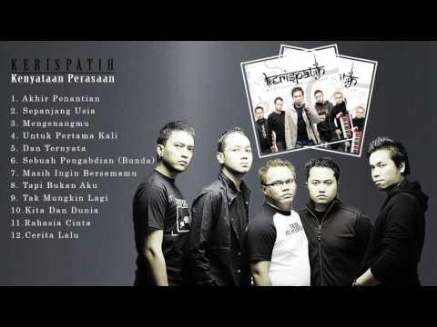 Lagu Terpopuler ALBUM KERISPATIH 2 | Kenyataan Perasaan