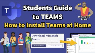 Students Guide to Microsoft Teams - Installing Teams on your Device at Home