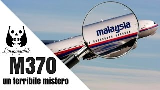 Il terribile mistero del volo MH370