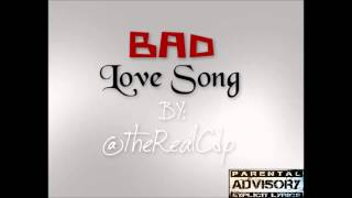 Cdp - Bad Love Song Mp3