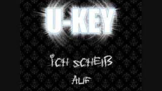 u-key - Ich scheiß auf dich