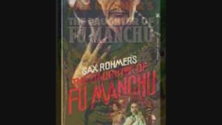 Fu Manchu and Friends - The Books of Sax Rohmer