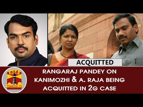 Rangaraj Pandey on Kanimozhi & A.Raja being acquitted in 2G Case | Thanthi TV