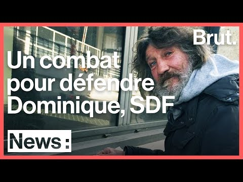 Le combat pour défendre Dominique, SDF à Bordeaux