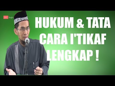 Hukum & Tata Cara I'tikaf | Ustadz Adi Hidayat,LC,MA