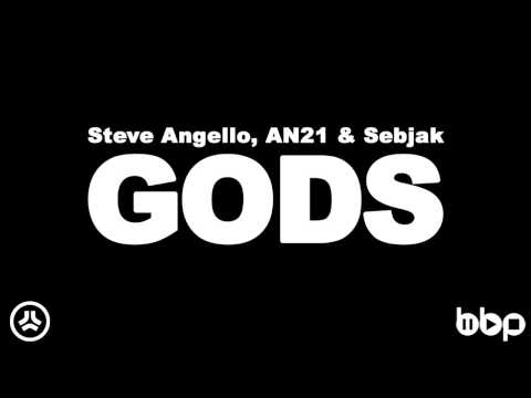 Steve Angello vs. AN21 & Sebjak - Gods (Original Mix)