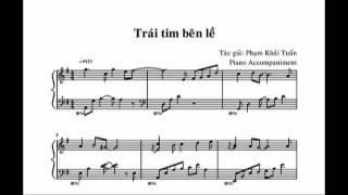 Piano Sheetmusic (Đệm hát) - Trái tim bên lề (Tác giả: Phạm Khải Tuấn)
