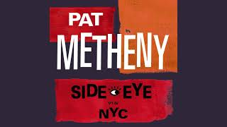 Pat Metheny - Timeline (Official Audio)