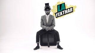 La Yekthar: We