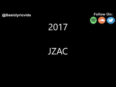 JZAC - 2017 (Lyrics)