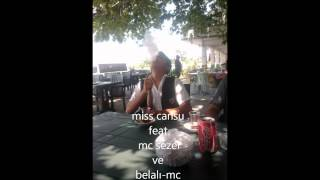 Mc.sezer  ßelalı Mc ve miss CanSu.wmv