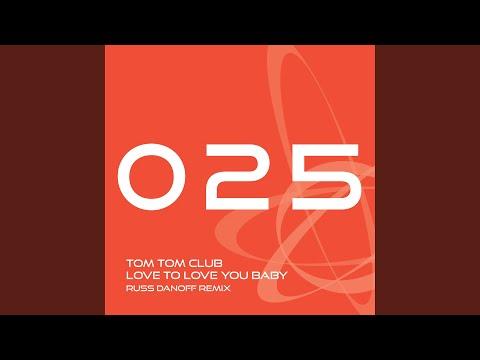 Love to Love You Baby (Russ Danoff Radio Edit) mp3