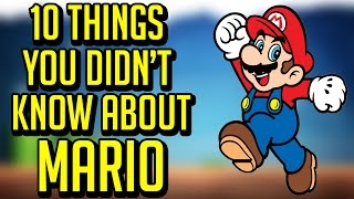 10 Things You Might Not Know About Mario