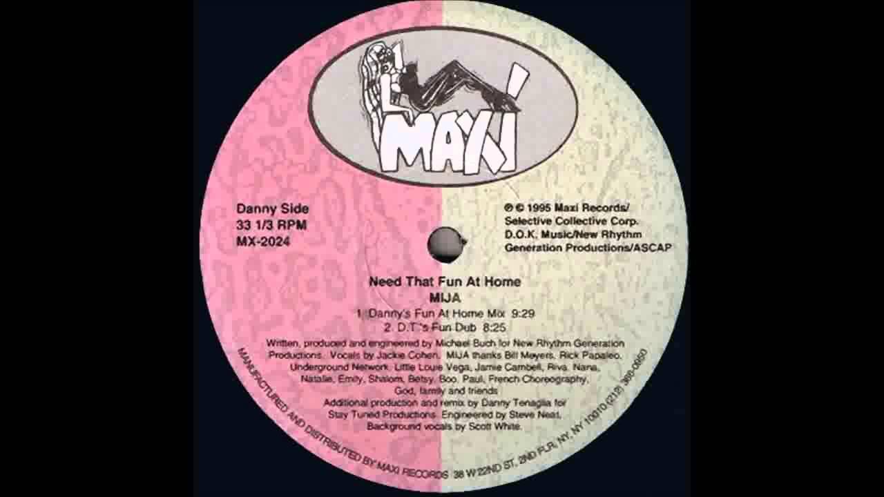 (1995) Mija - Need That Fun At Home [Danny Tenaglia Fun At Home RMX]