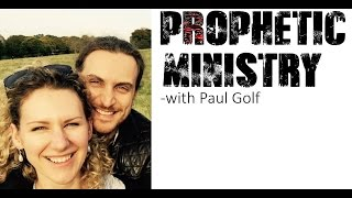 Paul Golf - **Prophetic Ministry** - April/2016 (Champions of Hope)