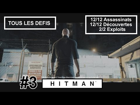 Hitman: Test Final - Tous les Défis (12 - 12 et 2)  - Walkthrough #3 [FR] (HD/ULTRA/60Fps)