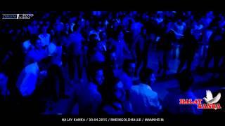 Halay Kanka / Grup Mor / 30.04.2015 / Mannheim / Rheingoldhalle / Özlem Foto Mp3