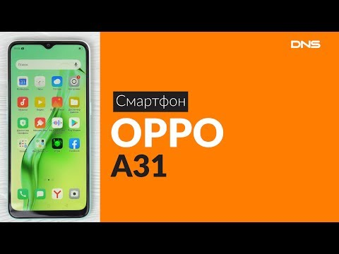 Распаковка смартфона OPPO A31 / Unboxing OPPO A31