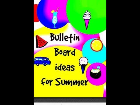 Summer Bulletin Board Ideas !