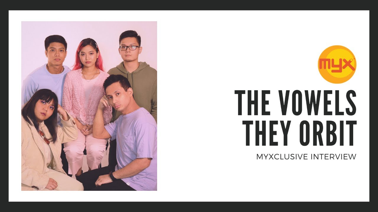 LIVE: The Vowels They Orbit on MYXclusive
