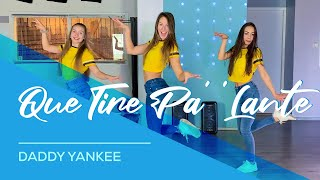 Download Lagu Daddy Yankee - Que Tire Pa' 'Lante'- Easy Fitness Dance Video - Choreography - Coreo Terbaru