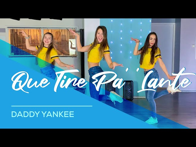 Daddy Yankee - Que Tire Pa' 'Lante'- Easy Fitness Dance Video - Choreography - Coreo