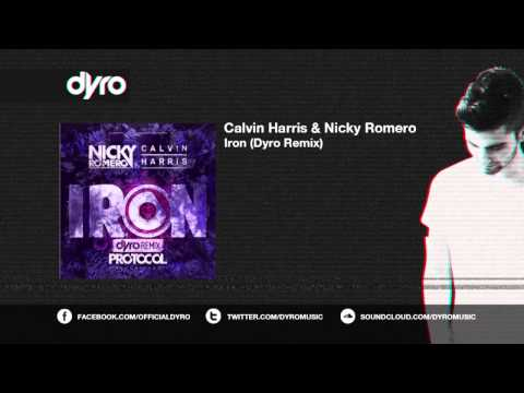 Calvin Harris & Nicky Romero - Iron (Dyro Remix)