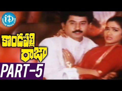 Kondapalli Raja Full Movie Part 5 ||...