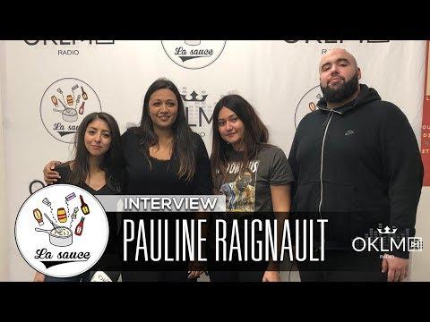 PAULINE RAIGNAULT (Label Polydor, Goom Radio, DJ Snake, Nekfeu...) - #LaSauce sur OKLM Radio