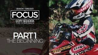 FOCUS | Coty Schock - Part 1: The Beginning