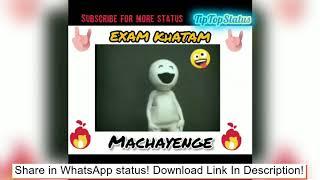 Exam over Whatsapp Status 2020 Download   Exam Khatam Status 2020   Machayenge Song Status