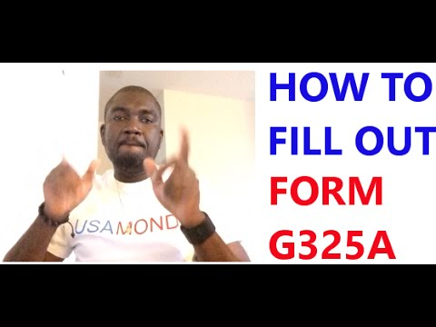 How To Fill Out Form G325a Youtube
