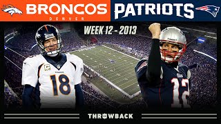 Brady's EPIC 24-Point Comeback vs Manning! (Broncos vs. Patriots Week 12, 2013)