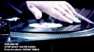 Panjabi MC - Stop What You